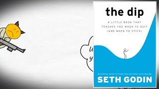 HOW TO BE A SUCCESSFUL ENTREPRENEUR - THE DIP BY SETH GODIN ANIMATED BOOK REVIEW
