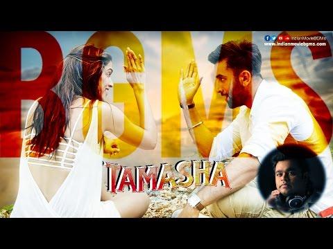 Tamasha BGMs | Jukebox | IndianMovieBGMs