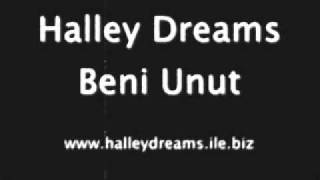 Halley Dreams - Beni Unut