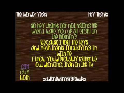 The Wonder Years - Hey Thanks