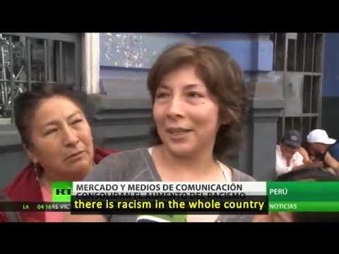 Media outlets foster racism in Peru