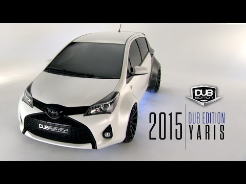 The 2015 DUB Edition Toyota Yaris