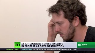 'Can't be quiet anymore': More than 50 IDF reservists refuse to serve