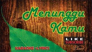 Anji - MENUNGGU KAMU Karaoke Version Female Key ( Chord F )