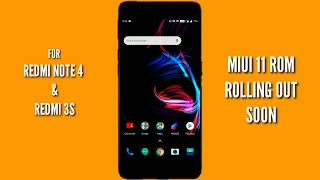 MiUI 11Update Rom Release soon for Redmi Note 4 and More   about 38 Xiaomi phones including Redmi 3s