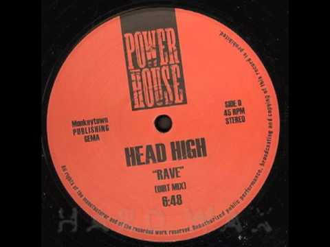 Head High - Rave (Dirt Mix)