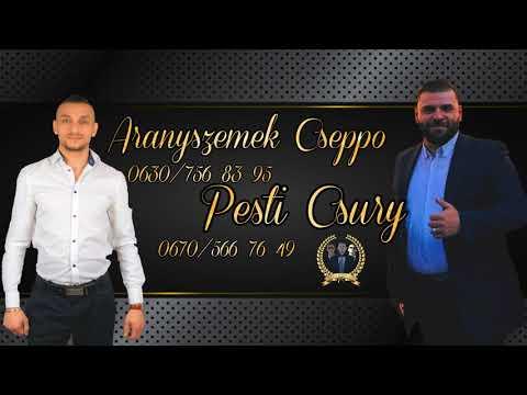 Aranyszemek Cseppo és Pesti Csury 2019 - Egész éjjel ittam (Hallgató Egyveleg)