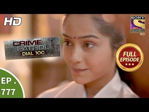 Crime Patrol Dial 100 - Ep 777 - Full Episode - 15th May, 2018 thumbnail
