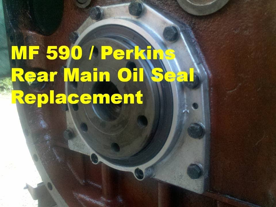mf 590 perkins rear main oil seal replacement part h25a front main replacement
