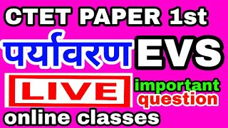 EVS top 30 important question hindi me , CTET 2018, PAPER 1st