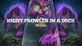 Night Prowler in a Deck?! It's a 4 Mana 6/6!