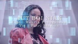(6.19 MB) Putri Siagian - AUT BOI NIAN Mp3