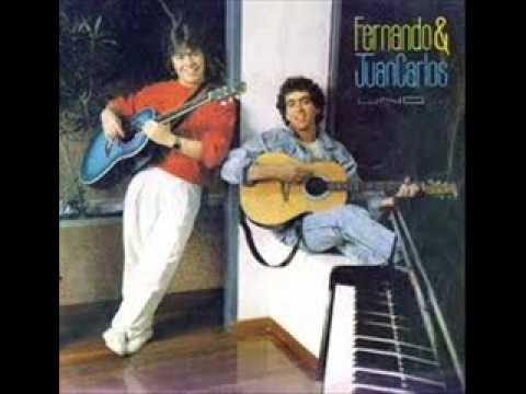 Fernando y Juan Carlos - Será