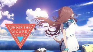UTS Anime Review: Nagi no Asukara