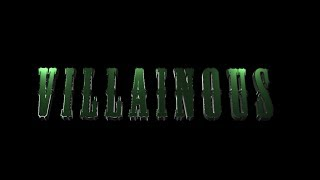 Villainous {Fan-trailer}