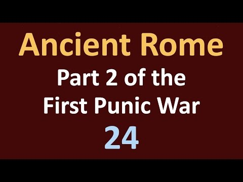 Ancient Rome History - Part 2 of the First Punic War - 24