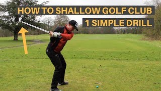 HOW TO SHALLOW THE GOLF CLUB AND HIT IT FURTHER