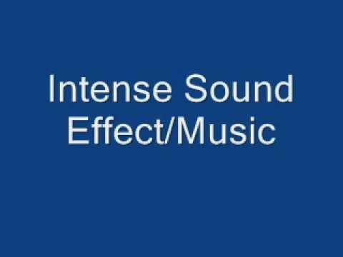 Intense Sound EffectMusic 2