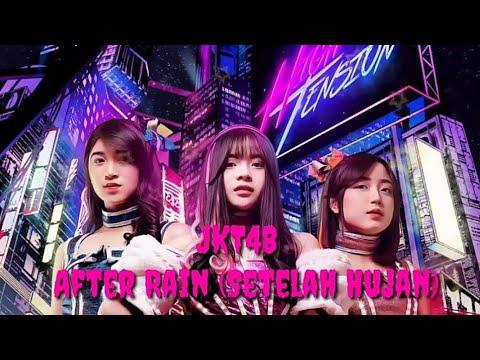 Download AUDIO S JKT48 - After Rain Setelah Hujan Mp4 baru