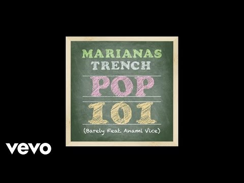 Marianas Trench - Pop 101 (audio) Ft. Anami Vice video