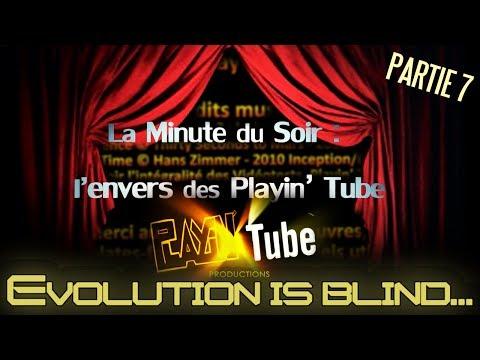 PLAYIN' TUBE [Vidéotest s3 #15] Partie 7 – LA MINUTE DU SOIR : D.L.C.D.P.T. [n°10] & LA FIN…