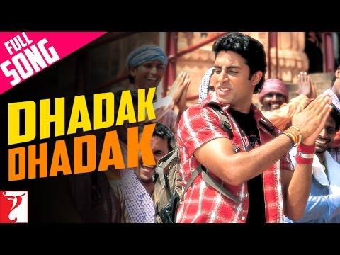 Dhadak Dhadak  - Song - Bunty Aur Babli