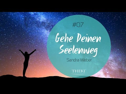 #7 - Seelenweg   Seeleplan   Berufung   THEKI®