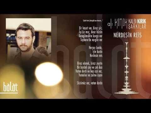 Ali Kınık - Nerdesin Reis ( Official Lyric Video )