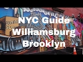Williamsburg Brooklyn   Best Places To Go