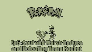 Fifth and Sixth Badges and Defeating Team Rocket!   Pokemon Red