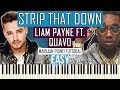 How To Play: Liam Payne ft. Quavo - Strip That Down | Piano Tutorial EASY