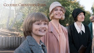 GOODBYE CHRISTOPHER ROBIN I Extended Preview ft. Margot Robbie   FOX Searchlight