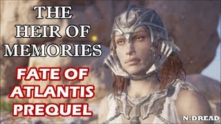 "Assassin's Creed: Odyssey - ""The Heir of Memories"" (Fate of Atlantis Prequel) Full Mission"