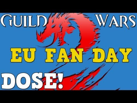 Guild Wars 2 Dose - EU Fan Day and Website Spotlight!