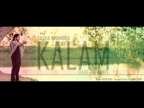 KALAM | DARE TO WRITE | NEW SONG | 2014 | TASHA BHAMBRA