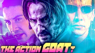 Why Keanu Reeves may be the Greatest Action Star Ever! (Analysis)