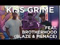 Brotherhood (Blaze & Menace) Freestyle + Chat | KISS Grime with Rude Kid