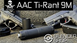 Silencer Range Time Report: AAC Ti-Rant 9M