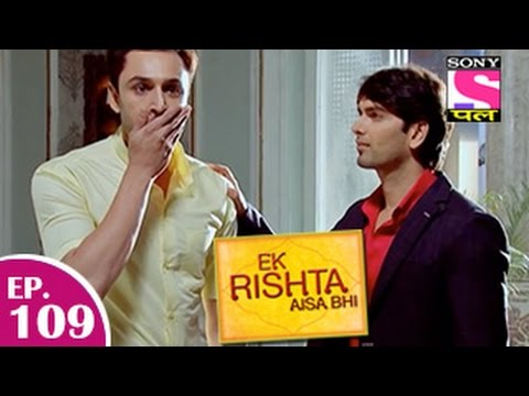 Ek Rishta Aisa Bhi - एक रिश्ता ऐसा भी - Episode 109 - 12th January 2015 video