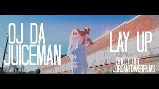 Oj da Juiceman - Lay Up | Music Video | Jordan Tower Network