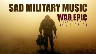 "SAD MILITARY MUSIC! WAR EPIC! ""The ruined hope"" 2018"