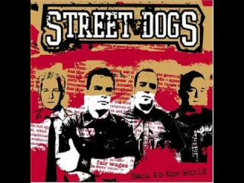 Street Dogs - In Defense Of Dorchester