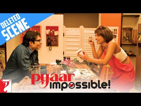 Deleted Scenes - Part 2 - Pyaar Impossible