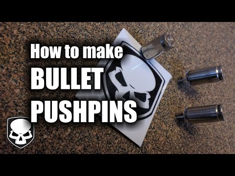 Bullet Push Pins - HD // How to make 9mm  Bullet Tacks