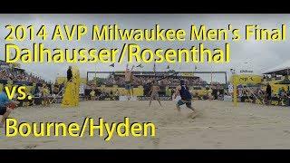 2014 AVP Milwaukee Open Final, Dalhausser/Rosenthal vs. Bourne/Hyden