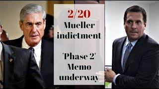 2/20: NEW Mueller indictment, 2nd GOP Memo, and CNN debauchery