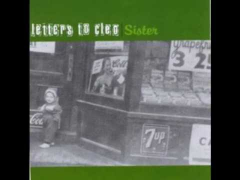 Letters To Cleo - I See (In Album Sister)