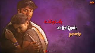 Venmegam Yaaradi Nee Mohini Tamil WhatsApp Status