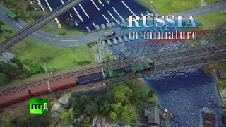 Largest model railway of Russia - Russia in miniature
