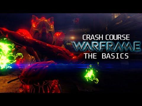 Crash Course In WARFRAME - The Basics